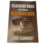 "This book by John Jeanneney has been referred to as the ""Bible of blood tracking""."